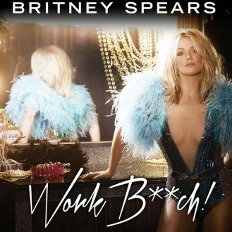 Britney-Spears-Work-Bitch-Single