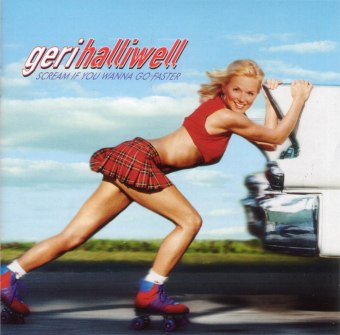 Geri_Halliwell-Scream_If_You_Wanna_Go_Faster-Frontal