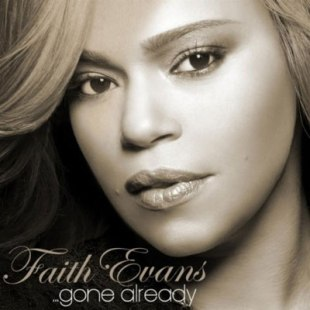 faithevans-gonealready
