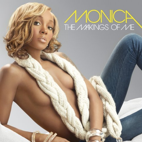monica__the_makings_of_me