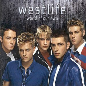 Westlife_-_World_of_Our_Own