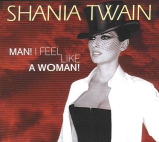 Man-I-Feel-Like-a-Woman-Shania-Twain